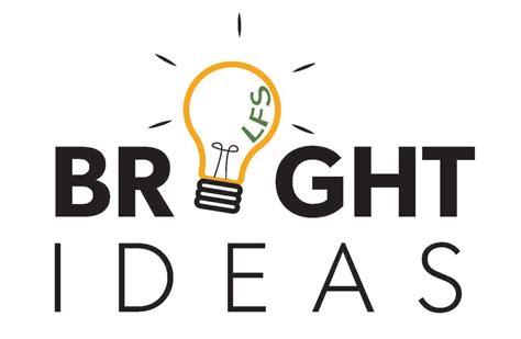 ideas pictures lfs bright ideas program lfs undergraduate blog