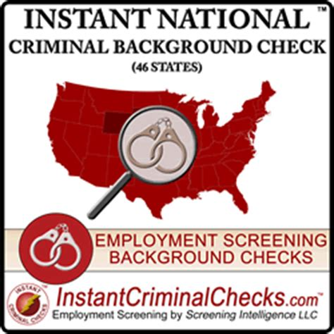 National Criminal Background Check Instant National Criminal Background Check Nationwide