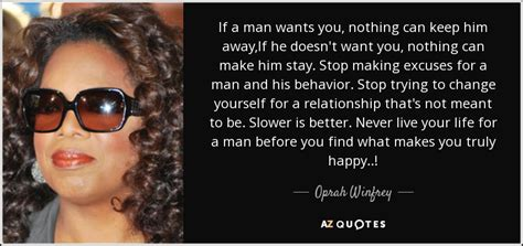 oprah winfrey quote   man       awayif