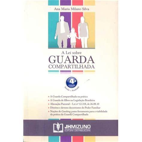nova lei guarda compartilhada 2015 penso livro a lei sobre guarda compartilhada 4 170 ed 2015
