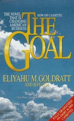 the goal a business graphic novel the goal by eliyahu m goldratt jeff cox ensemble cast