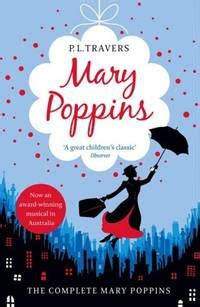mary poppins the 0007398557 mary poppins the complete collection by p l travers