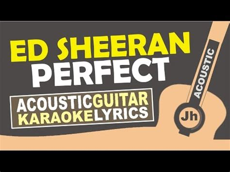 ed sheeran perfect karaoke higher key perfect ed sheeran karaoke version download hd torrent
