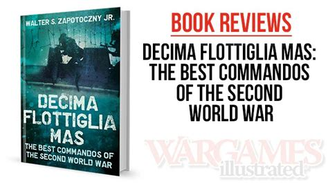 of intelligence winning the second world war with air photos books wargames illustrated decima flottiglia the best