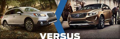 subaru vs volvo compare 2015 subaru outback vs volvo xc60 details