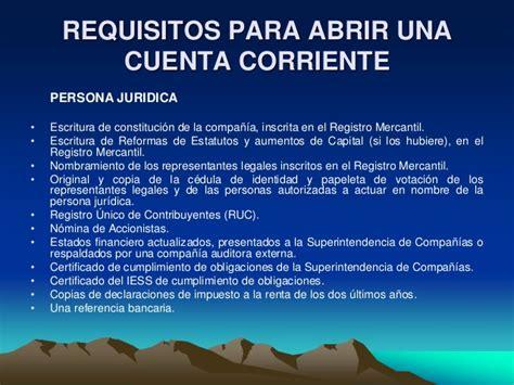 requisitos para abrir una cuenta corriente en banco de requisitos para abrir cuenta corriente juridica en el