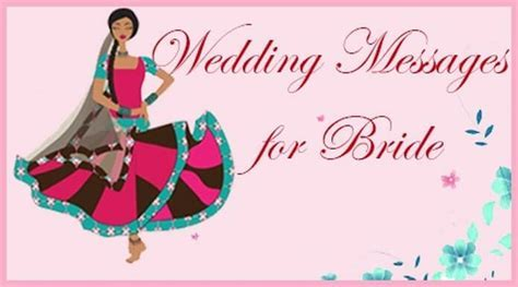 Wedding Messages for Bride, Best Wishes for Bride