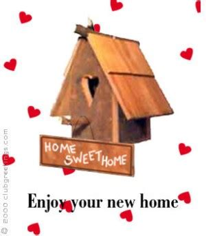 happy in your home enjoy your new home quotes quotesgram