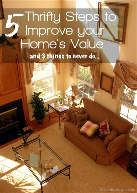 5 thrifty steps to improve your home s value plus 3