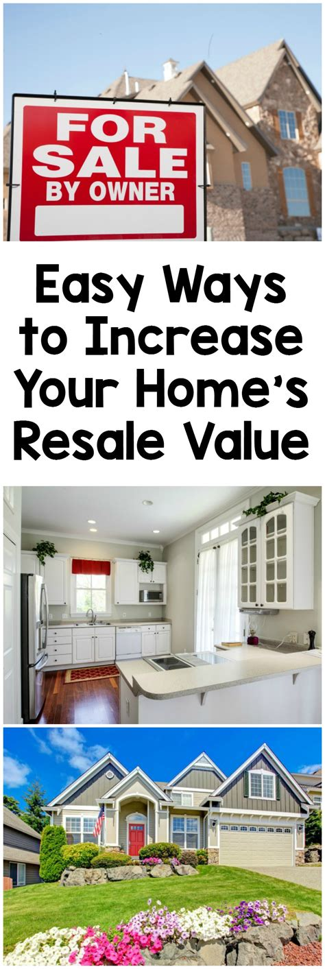 ways to increase your homes resale value how was your day