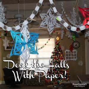 doodlecraft deck the halls with paper 3d snowflakes and