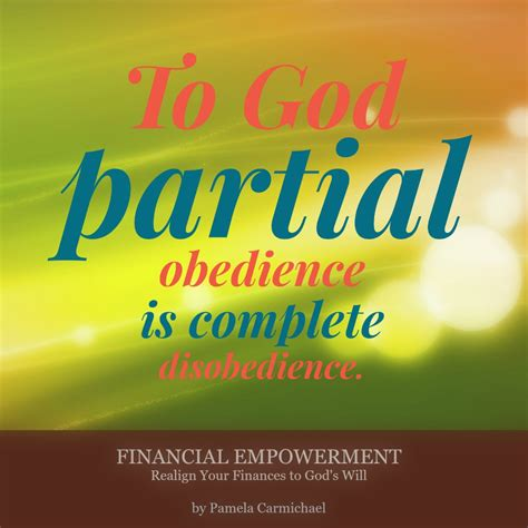 god partial obedience  complete disobedience