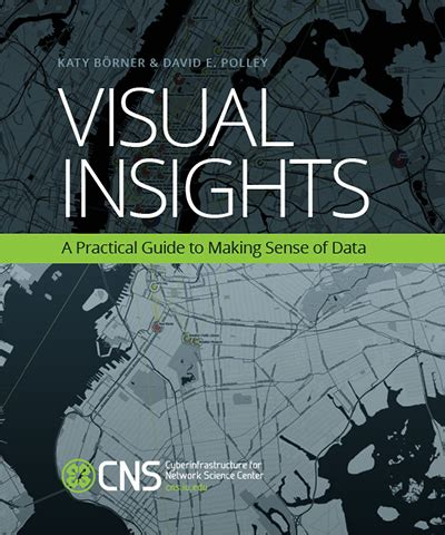 data visual a practical guide to using visualization for insight books places spaces mapping science