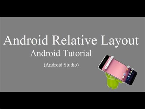 android studio relativelayout tutorial tutorial 3 android relative layout android studio youtube