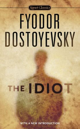the idiot everymans library the idiot by fyodor dostoevsky penguinrandomhouse com