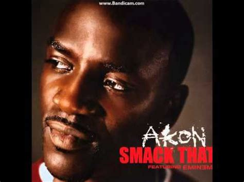Smock That by Akon Feat Eminem Smack That Audio