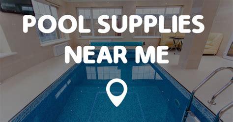 pool supplies near me points near me