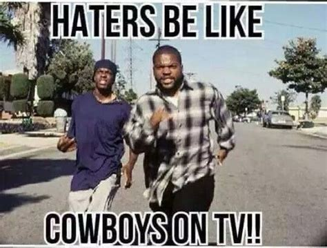 Cowboy Haters Meme - 25 best ideas about cowboy humor on pinterest john