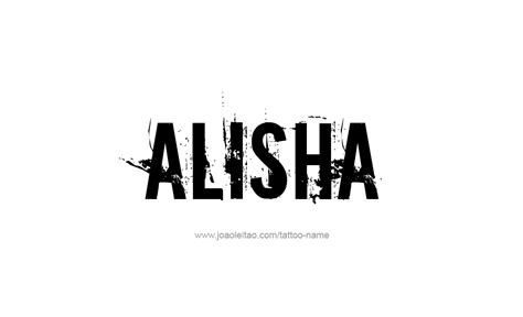 Pronunciation Of The Name Mba by Alisha Name Logo Www Pixshark Images Galleries