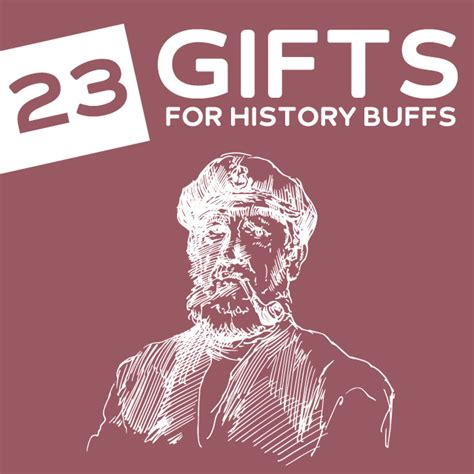 best gift for history buff 23 unique gifts for american history buffs dodo burd