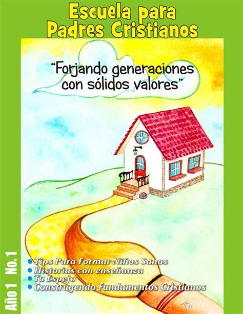predicaciones para ninos cristianos escuela para padres cristianos forjando generaciones con