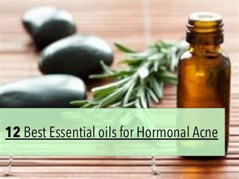 Treating Acne With Essential Oils by 12 Best Essential Oils For Hormonal Acne Treatment