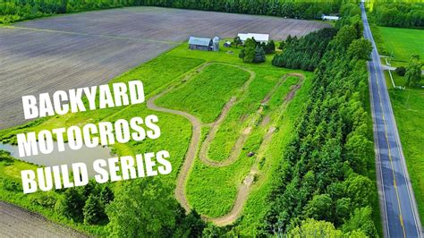 backyard motocross track designs backyard motocross track build series youtube
