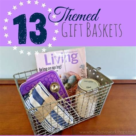 Themed Gift Giving | these 13 themed gift basket ideas will kick your gift
