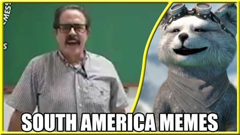 America Meme - react como os memes pronunciam s a m south america memes youtube