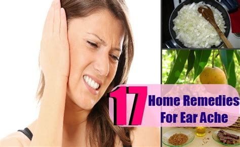 17 home remedies for ear ache search home remedy