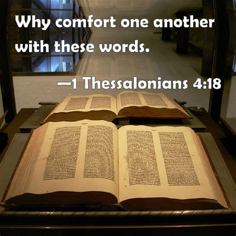 another word for comfortable 1 thessalonians 4 18 why comfort one another with these words