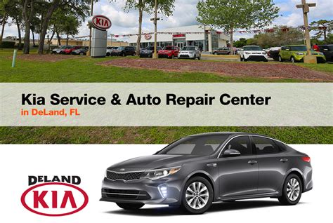 kia deland fl kia service auto repair center in deland fl