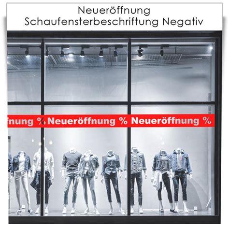 Klebebuchstaben Negativ by Neuer 246 Ffnung Schaufensterbeschriftung Negativ
