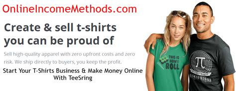 Selling T Shirts Online To Make Money - how to earn money selling t shirts at teespring online income methods