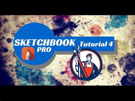 sketchbook tutorial youtube sketchbook pro tutorial 4 youtube