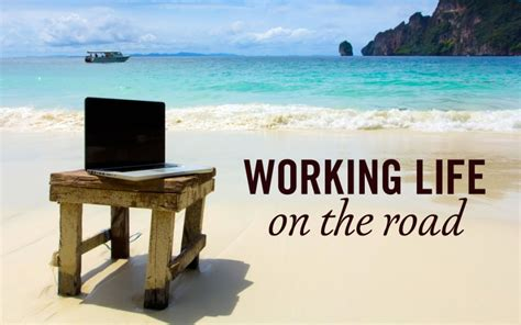 A Road In The Road Working And Traveling Around The   how to travel the world while freelancing just globetrotting