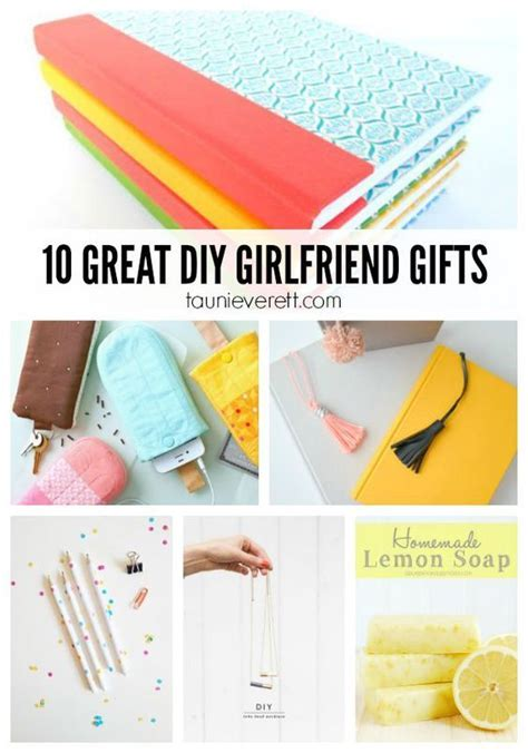 10 Great Gifts For by Diy Gifts Ideas 10 Great Diy Gifts For Girlfriends