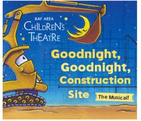 goodnight goodnight construction site 1452146985 goodnight goodnight construction site the carson center