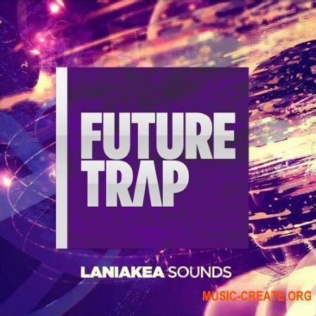 audentity future trap wav midi скачать laniakea sounds future trap wav midi сэмплы
