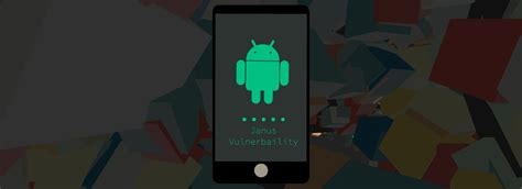 android vulnerability android vulnerability lets malware bypass app signatures