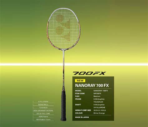 Raket Yonex 700 Fx 1 yonex nanoray 700 fx