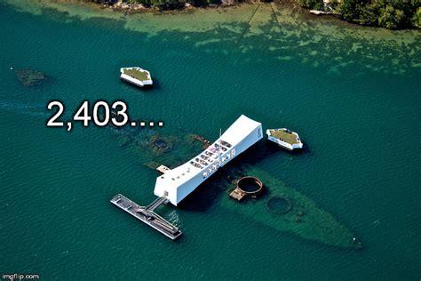 Pearl Harbor Meme - pearl harbor memorial imgflip