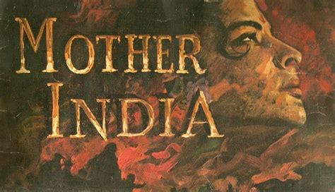 themes in indian film review mother india 1957 analysis of socialist theme