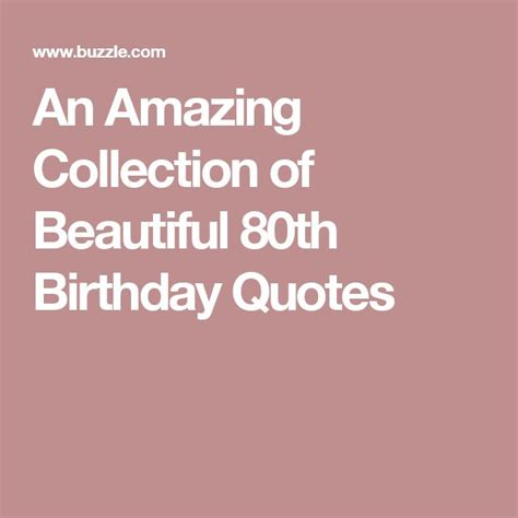 80th Birthday Quotes 25 Best 80th Birthday Quotes On Pinterest 80th Birthday