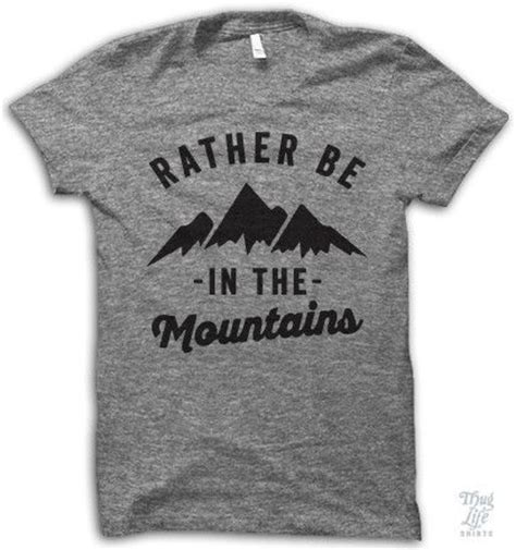 Kaos Tshirt Tshirt Cool Story 17 best ideas about mountain t shirts on