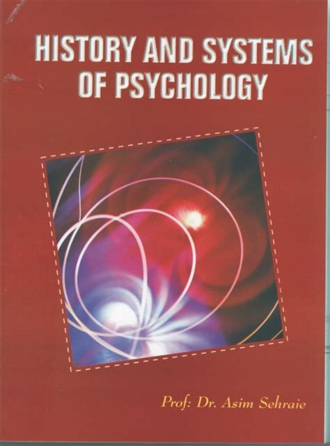 history and systems of psychology books history systems of psychology prof dr asim sehraie