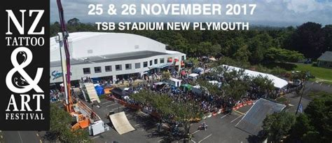 tattoo new plymouth 2017 new zealand tattoo art festival new plymouth eventfinda