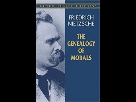 Nietzsche Genealogy Of Morals Preface And Essay by The Genealogy Of Morals By Friedrich Nietzsche Philosophy Audiobook