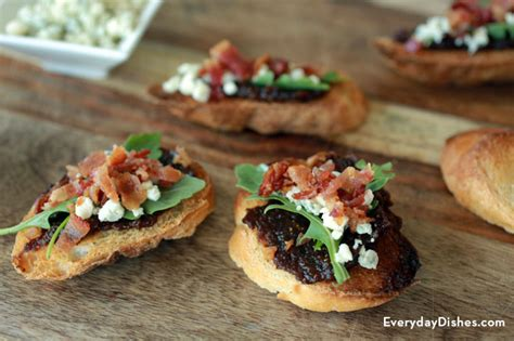 fig jam crostini  bacon  blue cheese everyday dishes
