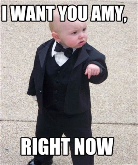 I Want You Meme - meme creator i want you amy right now meme generator at